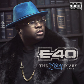E-40 - E-40 - The D-Boy Diary: Book 2