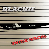 Blackie - Those Macos