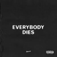 J. Cole - everybody dies (Explicit)
