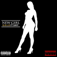 Gold - New Girl (feat. Dayy) (Explicit)