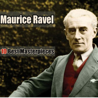 Maurice Ravel - 10 Best Masterpieces