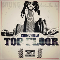 Chinchilla - Top Floor (Explicit)