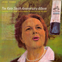 Kate Smith - The Kate Smith Anniversary Album