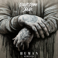 Rag'n'Bone Man - Human (Remixes)