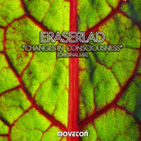 Eraserlad - Changes In Consciousness