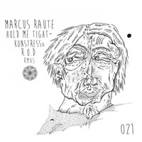 Marcus Raute - Hold Me Tight