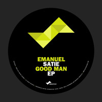 Emanuel Satie - Good Man EP