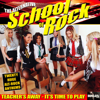 Various Artists - The Alternative School Of Rock