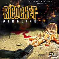 Alkaline - Ricochet - Single