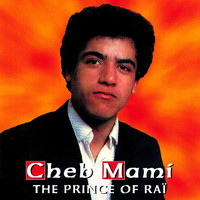 Cheb Mami - The Prince of Raï