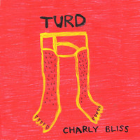 Charly Bliss - Turd