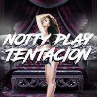 Notty Play - Tentación