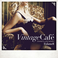 Various Artists - Vintage Café - Lounge & Jazz Blends (Special Selection), Pt. 8