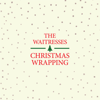 The Waitresses - Christmas Wrapping (Remastered)