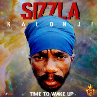 Sizzla - Time To Wake Up - Single