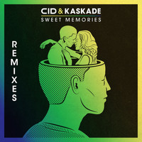 CID & Kaskade - Sweet Memories (Remixes)