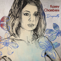 Kasey Chambers - Dragonfly (Explicit)