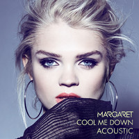 Margaret - Cool Me Down (Acoustic)