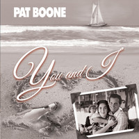 Pat Boone - You and I