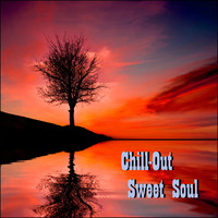 CHILL - Chill-Out Sweet Soul
