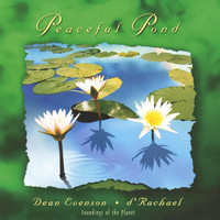 Dean Evenson & d'Rachael - Peaceful Pond