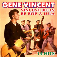 Gene Vincent - Vincent Blues - 14 Hits