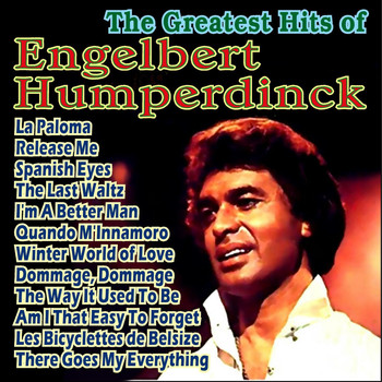 Engelbert Humperdinck - The Greatest Hits