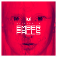 Ember Falls - Welcome To Ember Falls (Explicit)