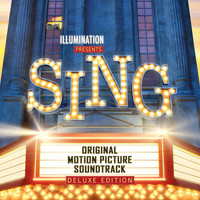 Various Artists - Sing (Original Motion Picture Soundtrack / Deluxe)
