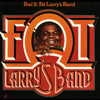 Fat Larry's Band - Feel It