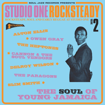 Various Artists - Soul Jazz Records Presents Studio One Rocksteady 2: The Soul of Young Jamaica: Rocksteady, Soul and Early Reggae at Studio One