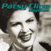Patsy Cline - Anytime