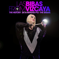 Las Bibas From Vizcaya - The History 2k16 Remixes, Pt. 2: The Sequel