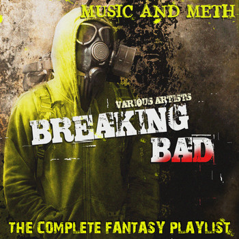 Various Artists - Breaking Bad - The Complete Fantasy Playlist