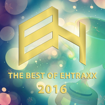 Various Artists - The Best Of Ehtraxx 2016