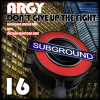Argy - Don't Give Up The Fight