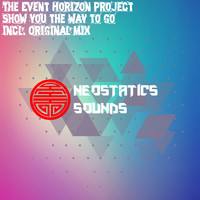 The Event Horizon Project - Show You The Way To Go