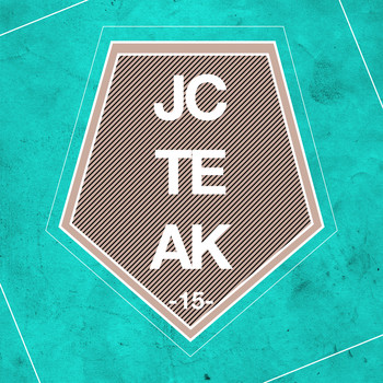 Various Artists - JCTEAK, Vol. 15 (Explicit)