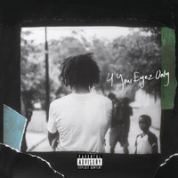 J. Cole - 4 Your Eyez Only (Explicit)