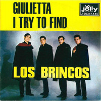 Los Brincos - Giuletta - I Try To Find