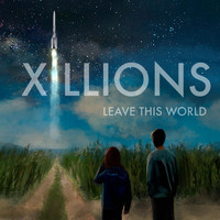 Xillions - Leave This World