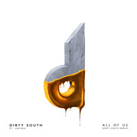 Anima! - All of Us (Dirty South Remix) [feat. Anima!]