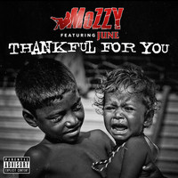 Mozzy - Thankful for You (feat. June) (Explicit)