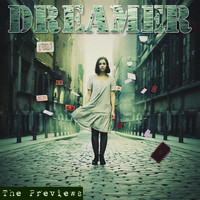 The Previews - Dreamer