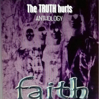 Faith - The Truth Hurts
