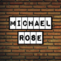 Michael Rose - Miles of Memories