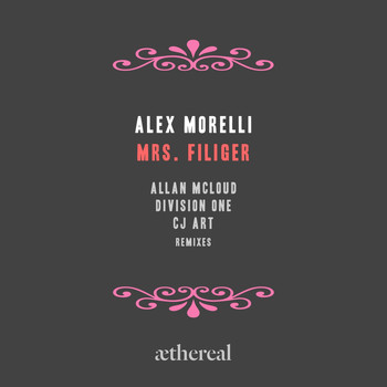 Alex Morelli - Mrs. Filiger