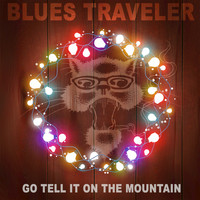 Blues Traveler - Go Tell It on the Mountain