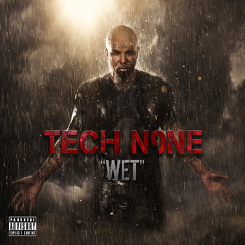 Tech N9ne - Wet - Single