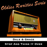 Dale & Grace - Stop and Think It Over